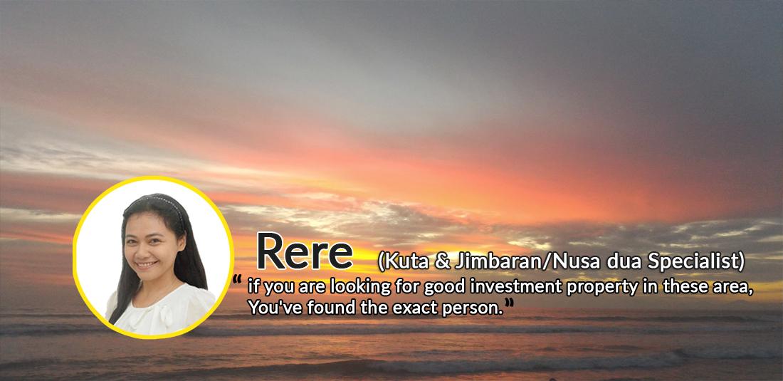 Rere (Kuta & Jimbaran Nusadua Specialist Property Consultant)